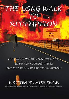 The Long Walk to Redemption