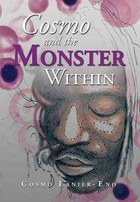 Cosmo and the Monster Within