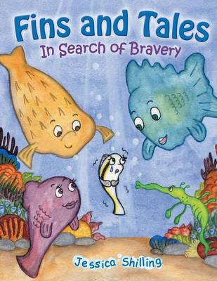 Fins and Tales: In Search of Bravery