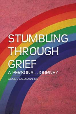 Stumbling Through Grief: A Personal Journey