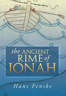 The Ancient Rime of Jonah
