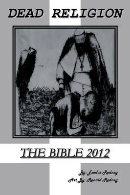 Dead Religion: The Bible 2012