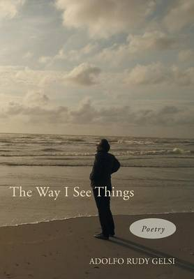 The Way I See Things: A Collection of Contemporary Poetry