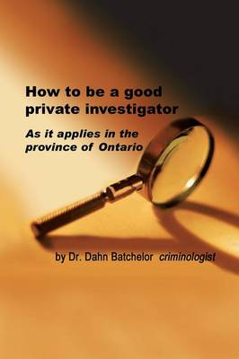 How to Be a Good Private Investigator