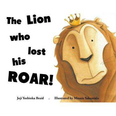 The Lion Who Lost His Roar!