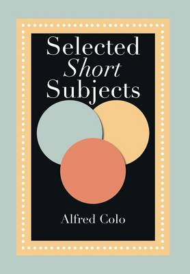 Selected Short Subjects