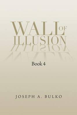 Wall of Illusion Book 4: Book 4