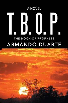 T. B. O. P.: The Book of Prophets