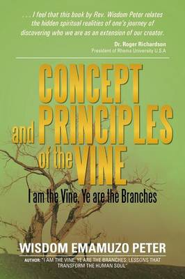 Concept and Principles of the Vine: I Am the Vine, Ye Are the Branches