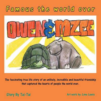 Famous the World Over Owen&mzee