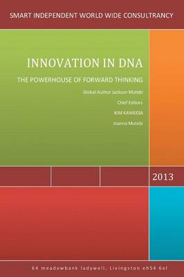 Innovation in DNA: The Powerhouse of Forward Thinking