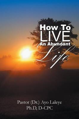 How to Live an Abundant Life