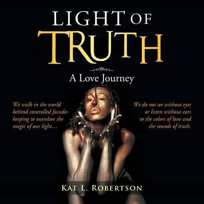 Light of Truth: A Love Journey