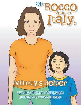 (8) Rocco Goes to Italy, Mommy's Helper