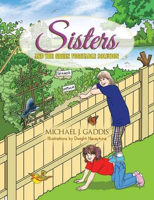Sisters and the Green Vegetable Solution