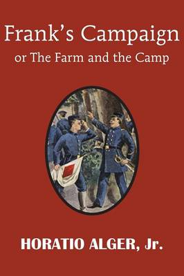 Frank's Campaign or the Farm and the Camp