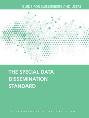 The special data dissemination standard: guide for subscribers and users