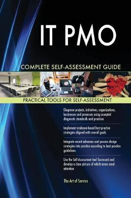 It Pmo Complete Self-Assessment Guide