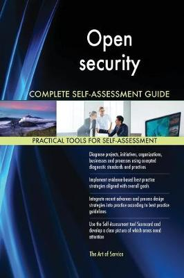 Open Security Complete Self-Assessment Guide