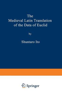 The Medieval Latin Translation of the Data of Euclid