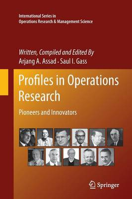 Profiles in Operations Research: Pioneers and Innovators