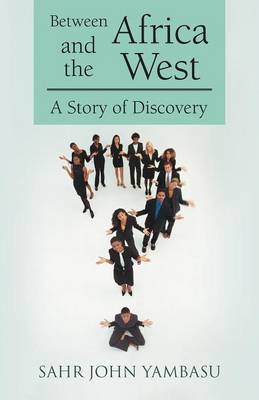 Between Africa and the West: A Story of Discovery