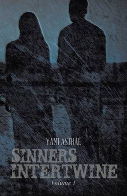 Sinners Intertwine: Volume 1