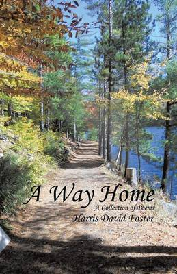 A Way Home: A Collection of Poems