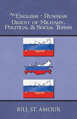An English-Russian Digest of Military, Political & Social Terms