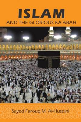 Islam: And the Glorious Ka'abah