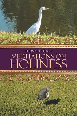 Meditations on Holiness