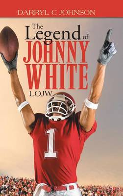 The Legend of Johnny White: Lojw