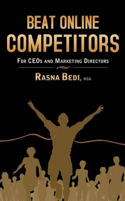 Beat Online Competitors: For CEO's & Marketing Directors