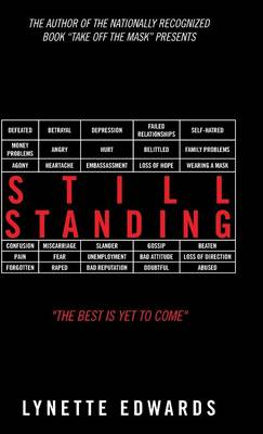Still Standing: The Best Is Yet to Come