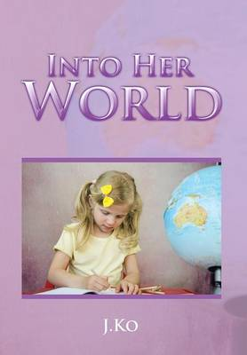 Into Her World
