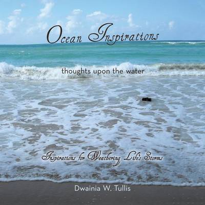 Ocean Inspirations: Thoughts Upon the Water