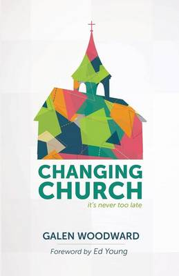 Changing Church: It's Never Too Late