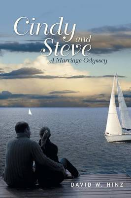 Cindy and Steve: A Marriage Odyssey