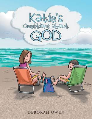 Katie's Questions about God
