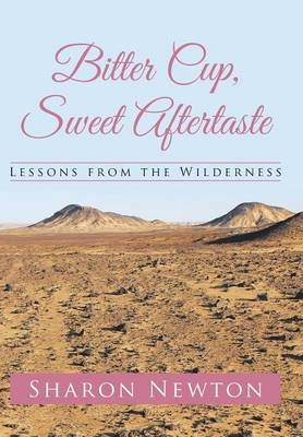 Bitter Cup, Sweet Aftertaste: Lessons from the Wilderness