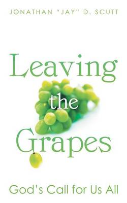 Leaving the Grapes: God's Call for Us All