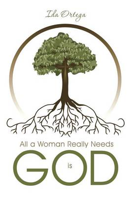 All a Woman Really Needs Is God