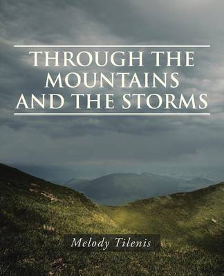 Through the Mountains and the Storms