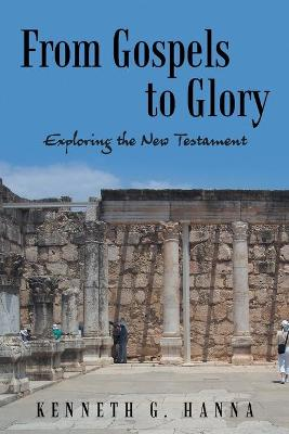 From Gospels to Glory: Exploring the New Testament