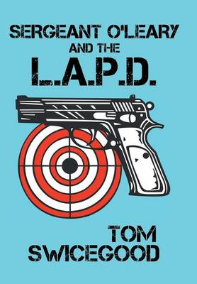 Sergeant O'Leary and the L.A.P.D