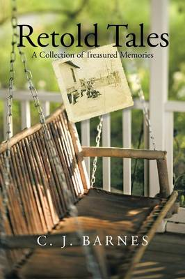 Retold Tales: A Collection of Treasured Memories