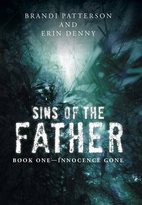 Sins of the Father: Book One-Innocence Gone