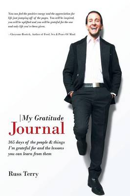 My Gratitude Journal: 365 Days of the People & Things I'm Grateful for and the Lessons You Can Learn from Them