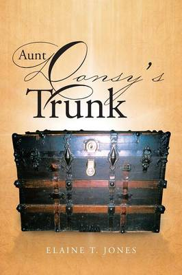 Aunt Donsy's Trunk