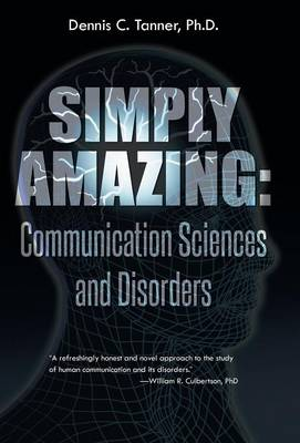 Simply Amazing: Communication Sciences and Disorders